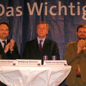Bernhard Hadel, Wolfgang Clement  und Guido van den Berg