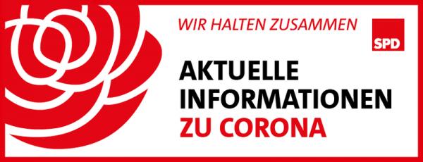 SPD Rose mit Text: Aktuelle Informationen zu Corona