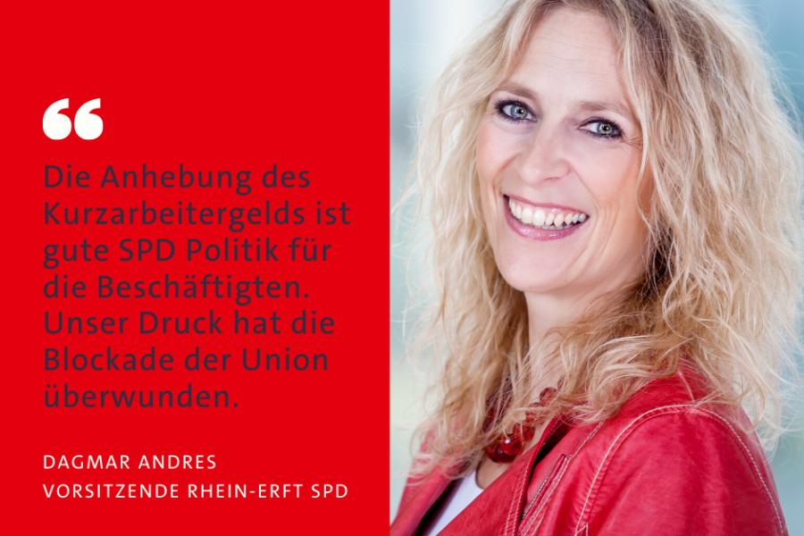 Sharepic: Dagmar Andres zur Anhebung des Kurzarbeitergeldes: Die Anhebung ist gute SPD Politik für die Beschäftigten. Unser Druck gegen die union hat gewirkt.