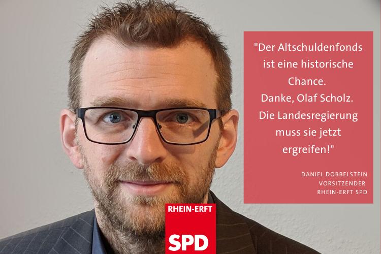 Daniel Dobbelstein Portrait mit Zitat: Altschuldenfond ist historische chance dank Olaf Scholz. Die Landesregierung muss sie jetzt ergreifen!