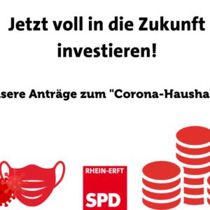 Text: Jetzt voll in die Zukunft investieren! Unsere Anträge zum Coronahaushalt.