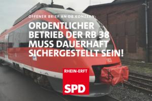 Bild einer Regionalbahn mit Text darüber: Offener Brief an den DB Konzern: Ordentlicher Betrieb der RB 38 muss dauerhaft sichergestellt sein!